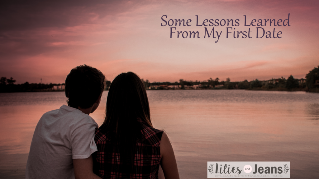Some Lessons Learned From My First Date