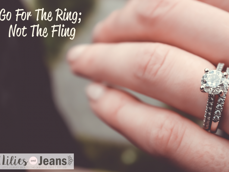 Go For The Ring; Not The Fling